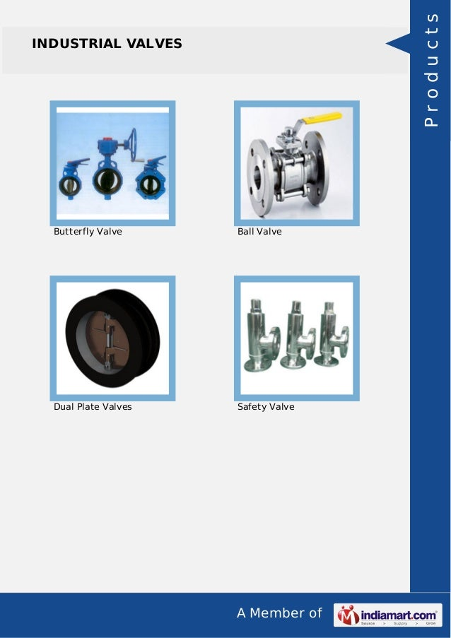 A Member of INDUSTRIAL VALVES Butterfly Valve Ball Valve Dual Plate Valves Safety Valve Products