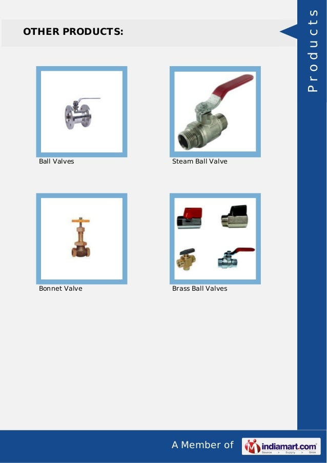 A Member of OTHER PRODUCTS: Ball Valves Steam Ball Valve Bonnet Valve Brass Ball Valves Products
