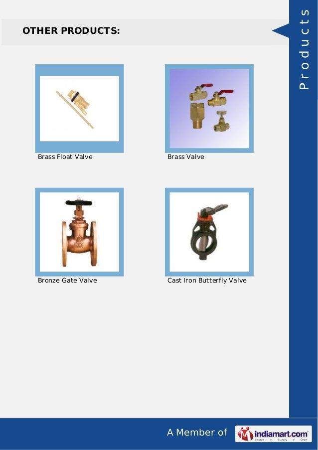 A Member of OTHER PRODUCTS: Brass Float Valve Brass Valve Bronze Gate Valve Cast Iron Butterfly Valve Products