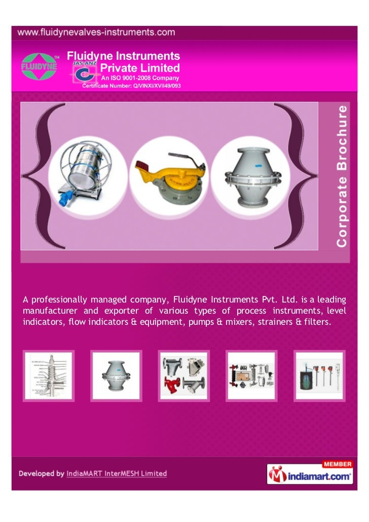 A professionally managed company, Fluidyne Instruments Pvt. Ltd. is a leadingmanufacturer and exporter of various types of...