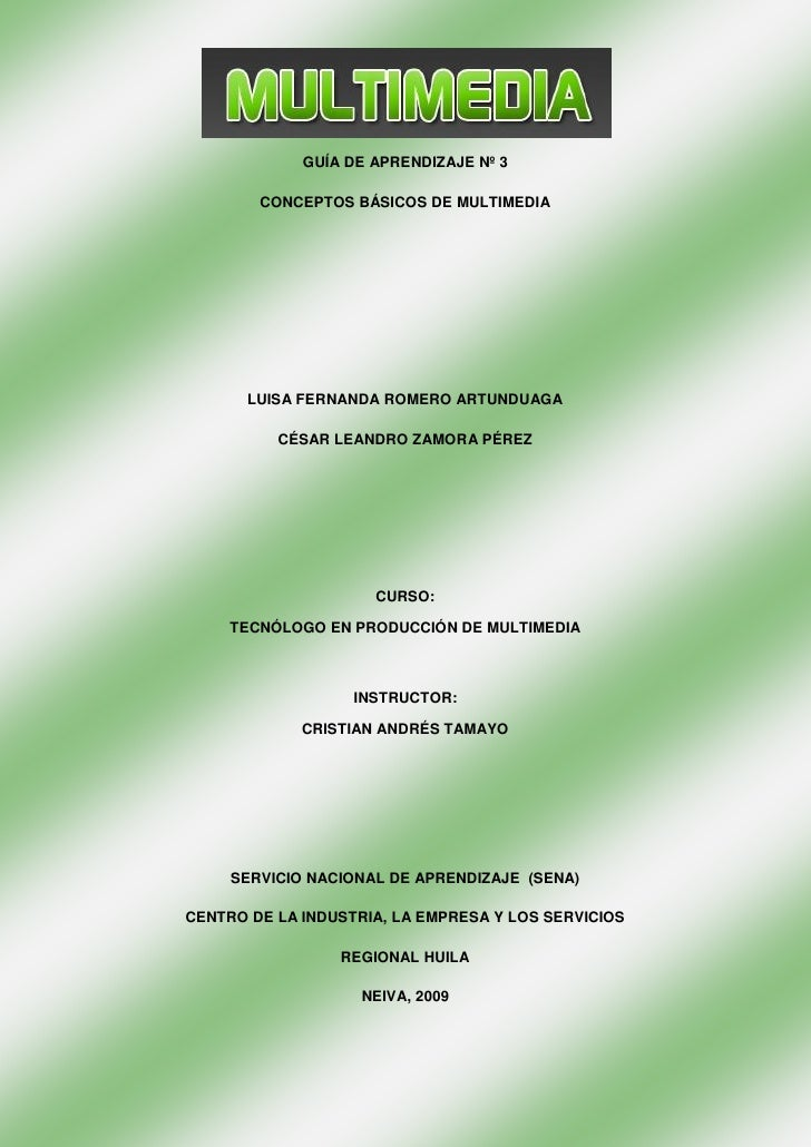 GUÍA DE APRENDIZAJE Nº 3          CONCEPTOS BÁSICOS DE MULTIMEDIA            LUISA FERNANDA ROMERO ARTUNDUAGA            C...