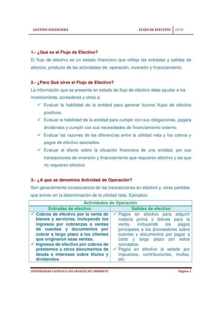 GESTION FINANCIERA                                     FLUJO DE EFECTIVO   20101.- ¿Qué es el Flujo de Efectivo?El flujo d...