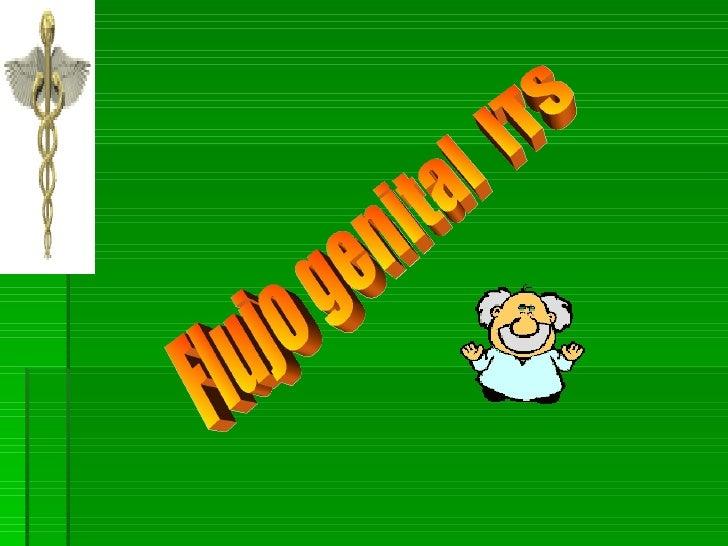 Flujo genital its clases 2008