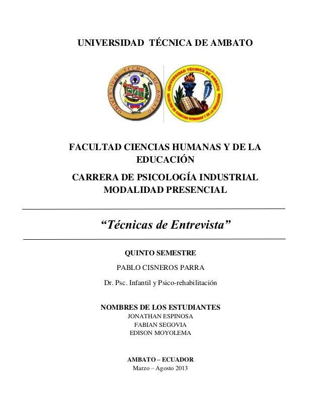 UNIVERSIDAD TÉCNICA DE AMBATO FACULTAD CIENCIAS HUMANAS Y DE LA EDUCACIÓN CARRERA DE PSICOLOGÍA INDUSTRIAL MODALIDAD PRESE...