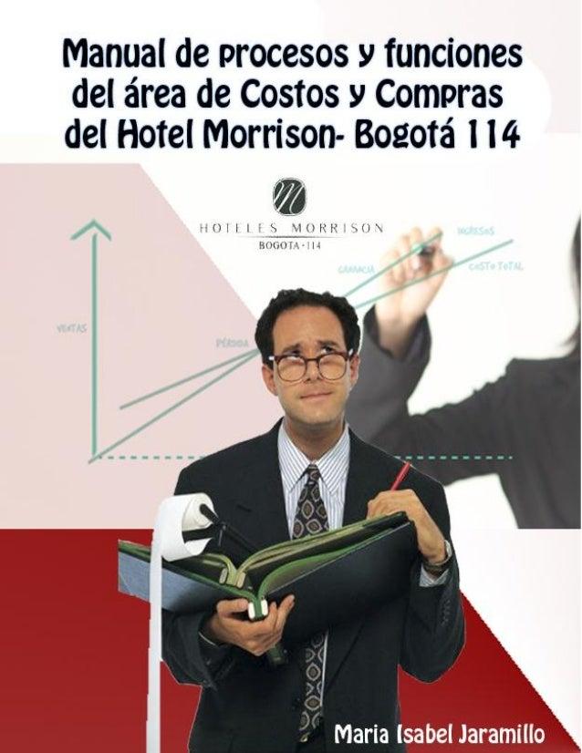 Facultad de ciencias económicas Hotel Morrison 114 Contaduría Pública Bogotá Manual de procesos y funciones del área de Co...