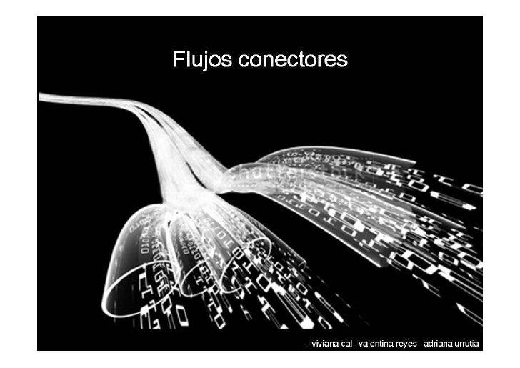 Flujos Conectores