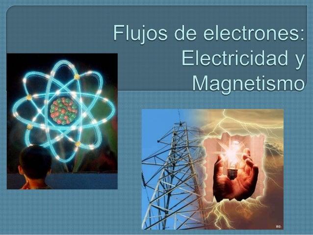 Para proceder al estudio de este bloque, esimportante recordar algunos aspectos referentesdel átomo y a los electrones.En ...