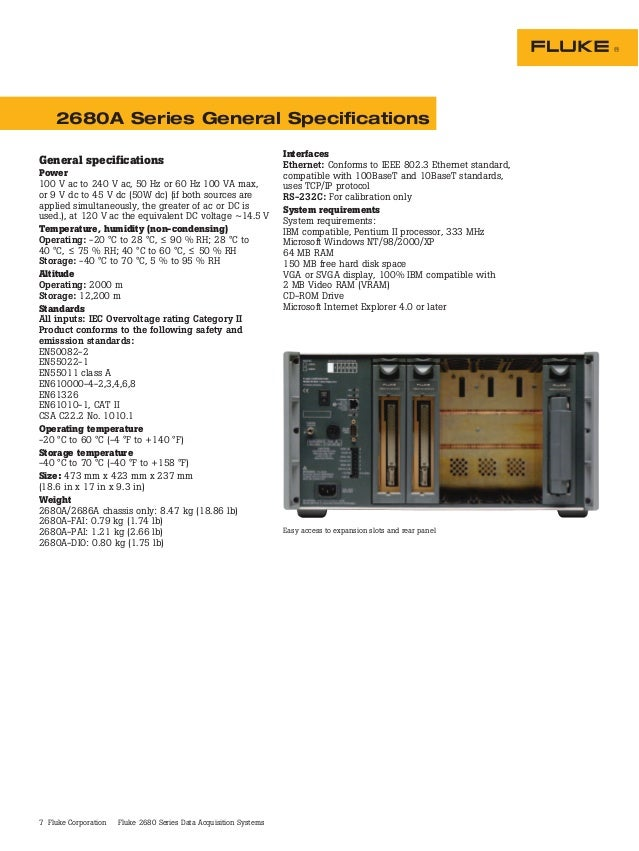 7 Fluke Corporation Fluke 2680 Series Data Acquisition Systems Easy access to expansion slots and rear panel General speci...