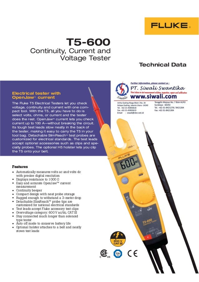 Electrical tester with OpenJaw™ current The Fluke T5 Electrical Testers let you check voltage, continuity and current with...