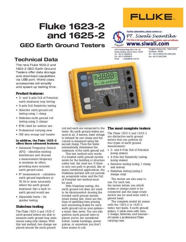 Technical Data Fluke 1623-2 and 1625-2 GEO Earth Ground Testers The new Fluke 1623-2 and 1625-2 GEO Earth Ground Testers o...