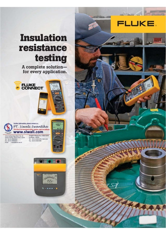 Insulation resistance testing A complete solution— for every application.