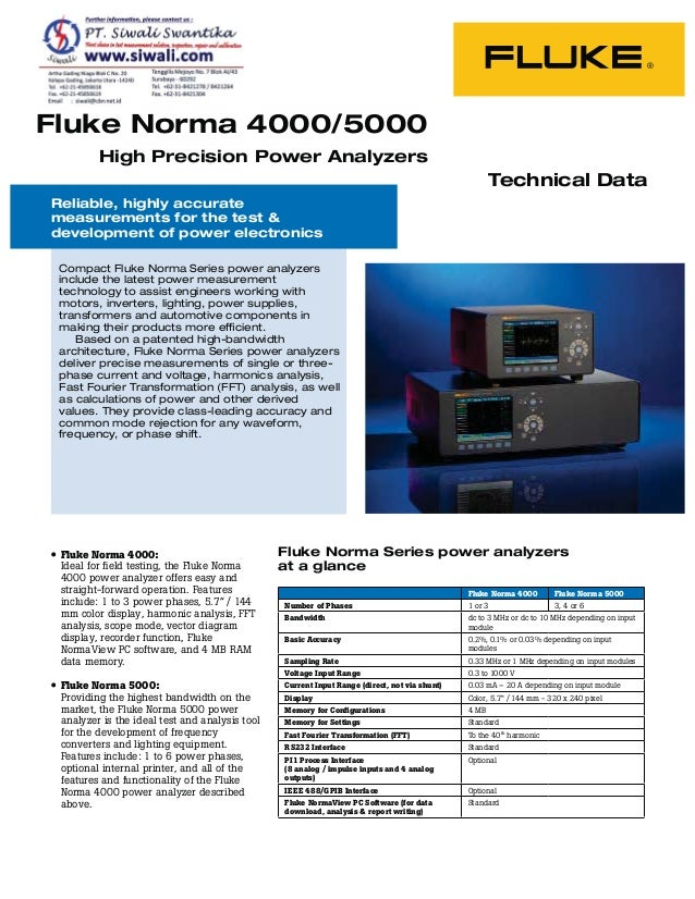 Fluke Norma 4000/5000 High Precision Power Analyzers Reliable, highly accurate measurements for the test & development of ...