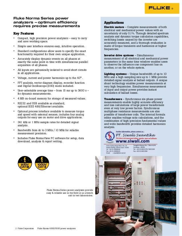 2 Fluke Norma Series power analyzers -- optimum efficiency requires precise measurements Key Features • Compact, high preci...