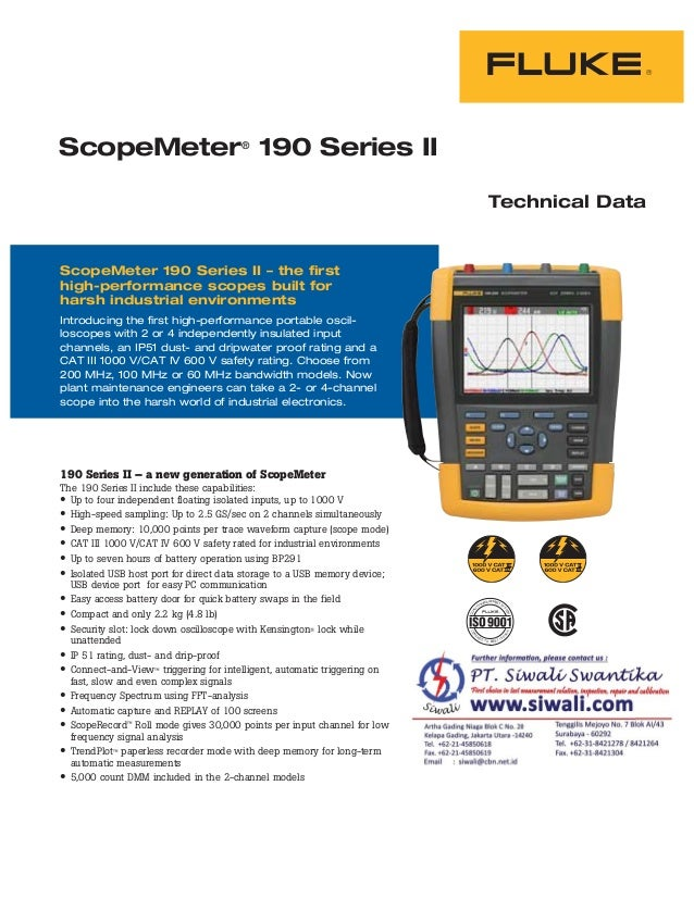 ScopeMeter® 190 Series II Technical Data 190 Series II – a new generation of ScopeMeter The 190 Series II include these ca...