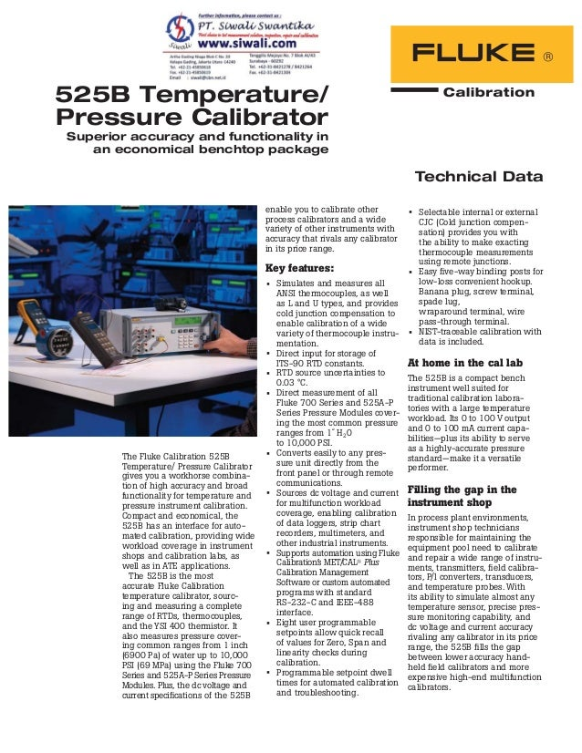 Technical Data The Fluke Calibration 525B Temperature/ Pressure Calibrator gives you a workhorse combina- tion of high acc...