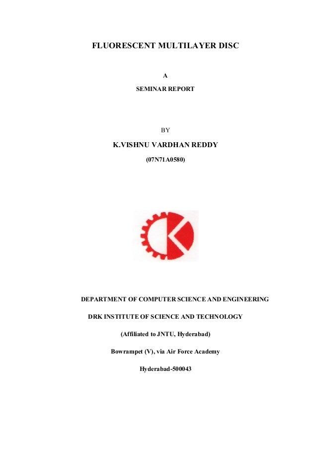 FLUORESCENT MULTILAYER DISC                        A               SEMINAR REPORT                       BY       K.VISHNU ...