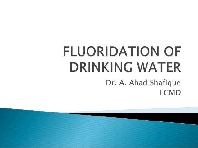 Dr. A. Ahad Shafique LCMD