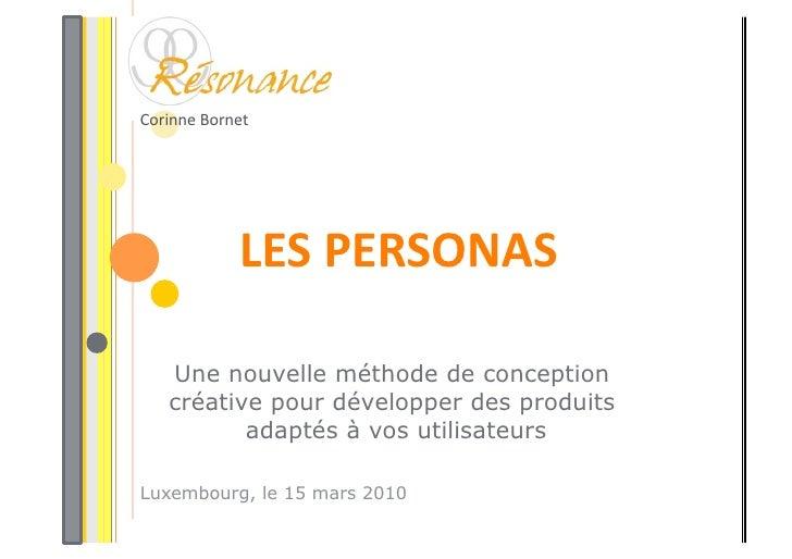 CorinneBornet                  LESPERSONAS     Une nouvelle méthode de conception    créative pour développer des prod...