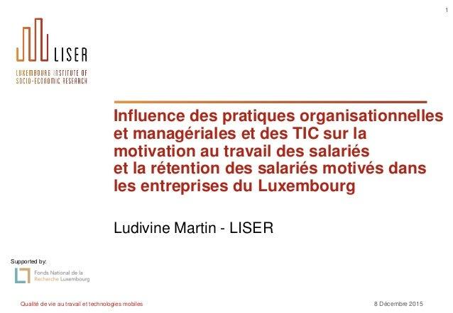 Qualité de vie au travail et technologies mobiles 8 Décembre 2015 1 Influence des pratiques organisationnelles et managéri...