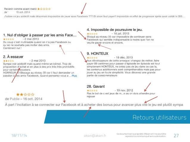 Retours utilisateurs  akiani@akiani.fr Ce document est la propriété d'Akiani et il ne peut être  reproduit ou communiqué s...