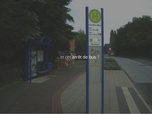 … et cet arrêt de bus ?  18/11/14 akiani@akiani.fr  Ce document est la propriété d'Akiani et il ne peut être  reproduit ou...