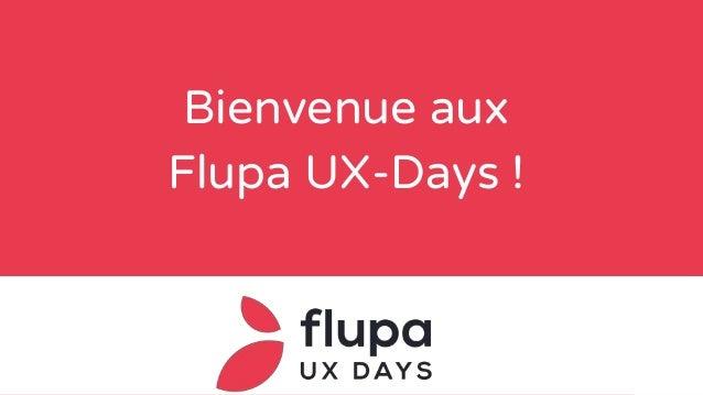 Bienvenue aux Flupa UX-Days !