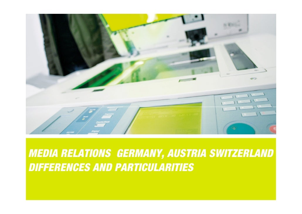 MEDIA RELATIONS GERMANY, AUSTRIA SWITZERLANDDIFFERENCES AND PARTICULARITIES