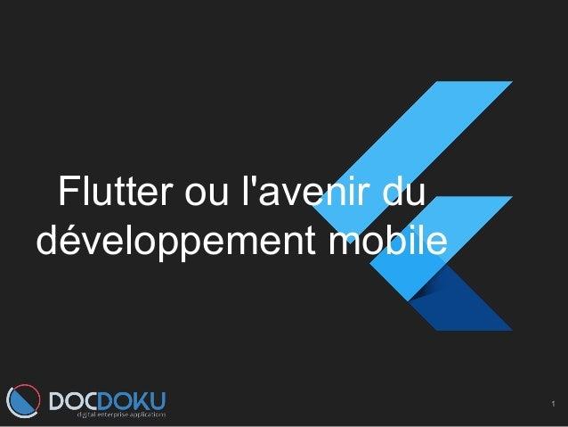 Flutter ou l'avenir du développement mobile 1