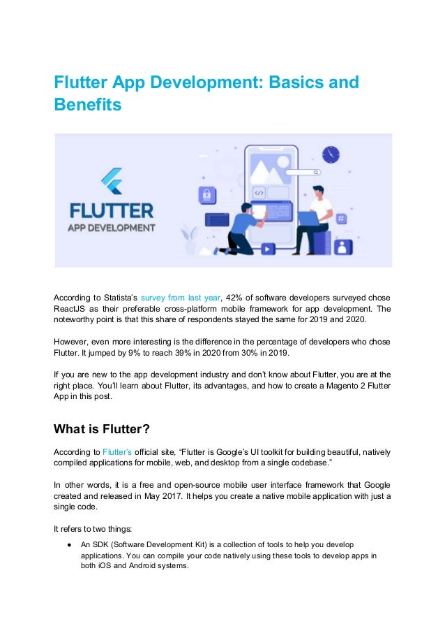 Flutter App Development: Basics and Benefits According to Statista's survey from last year, 42% of software developers s...
