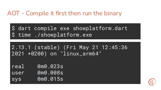 Dependencies for building and running an AOT binary