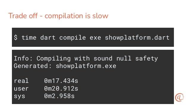 Dockerfile for dartshowplatform FROM dart AS build WORKDIR /app COPY ./showplatform.dart . RUN dart compile exe showplatfor...