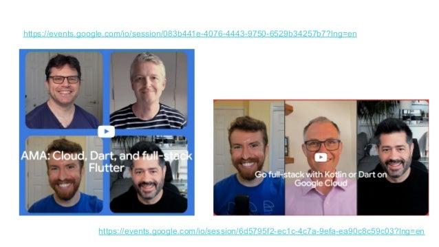 https://events.google.com/io/session/6d5795f2-ec1c-4c7a-9efa-ea90c8c59c03?lng=en https://events.google.com/io/session/083b...