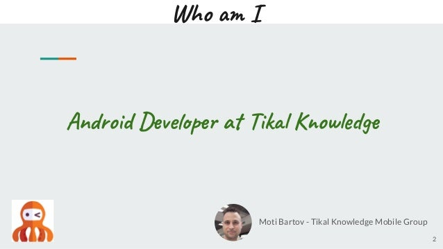 Introduction to Flutter - Moti Bartov, Tikal