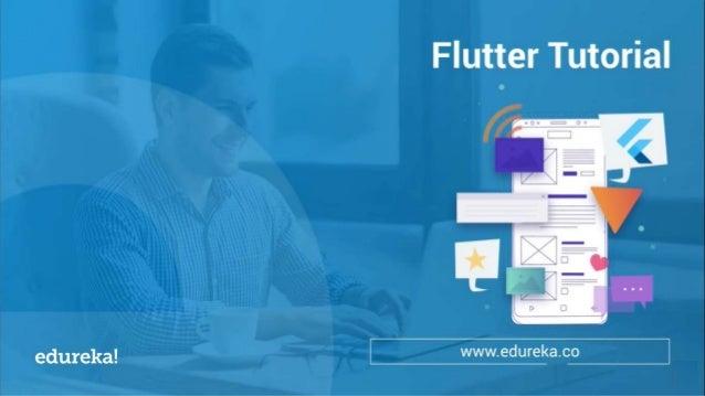Flutter Tutorial For Beginners | Edureka