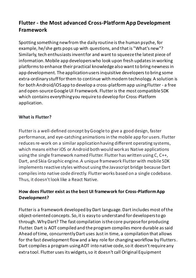 Flutter - the Most advanced Cross-PlatformApp Development Framework Spottingsomethingnewfrom the dailyroutine is the human...