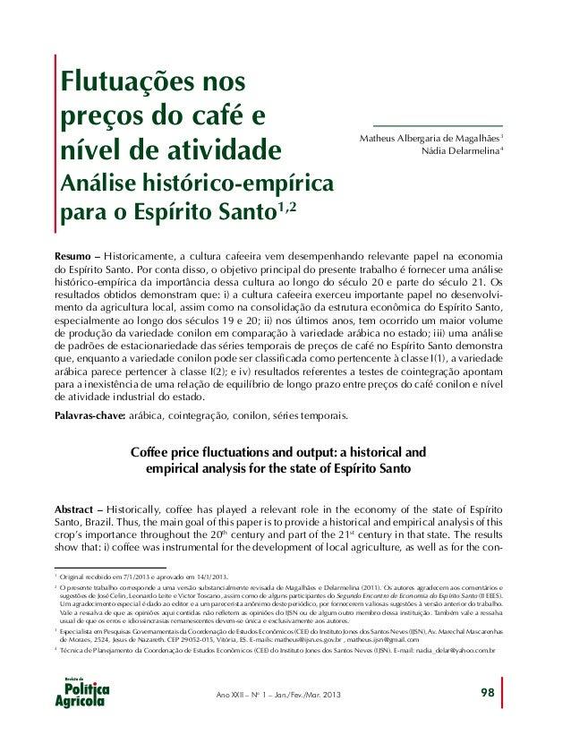 Flutuações nos preços do café e nível de atividade  Matheus Albergaria de Magalhães3 Nádia Delarmelina4  Análise histórico...
