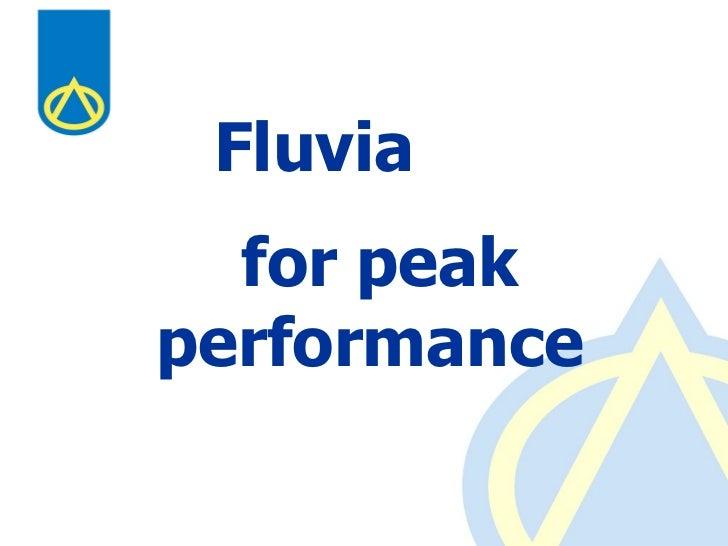 for peak performance   Fluvia