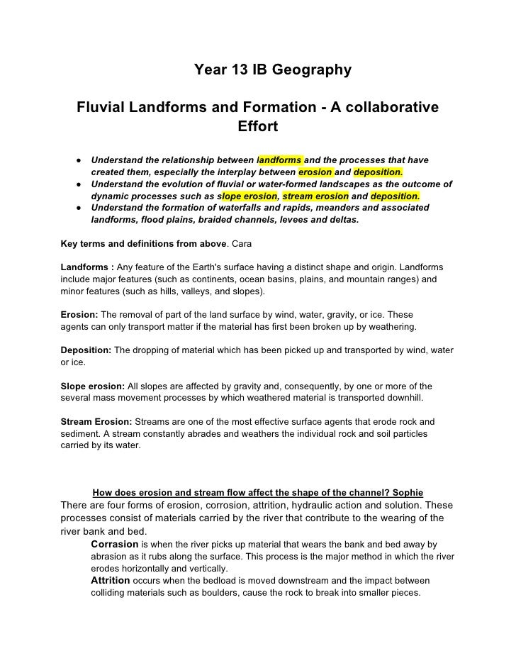 Year 13 IB Geography     Fluvial Landforms and Formation - A collaborative                         Effort     ●   Understa...