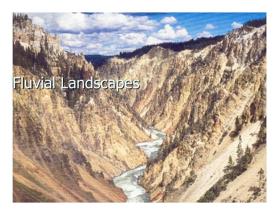 Fluvial Landscapes