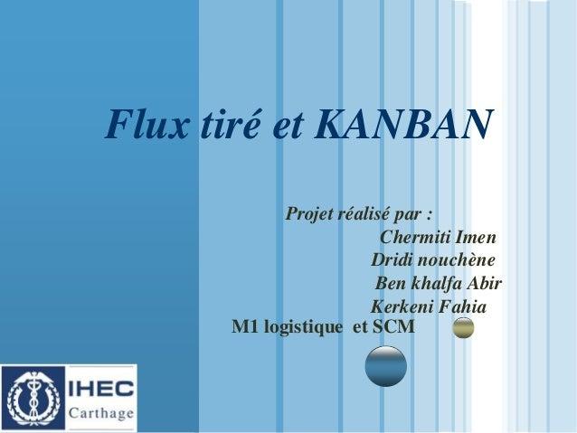 www.themegallery.com LOGO Flux tiré et KANBAN Projet réalisé par : Chermiti Imen Dridi nouchène Ben khalfa Abir Kerkeni Fa...