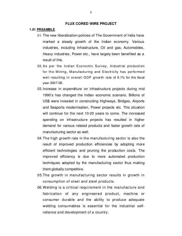 1                         FLUX CORED WIRE PROJECT1.01 PREAMBLE    01. The new liberalization policies of The Government of...
