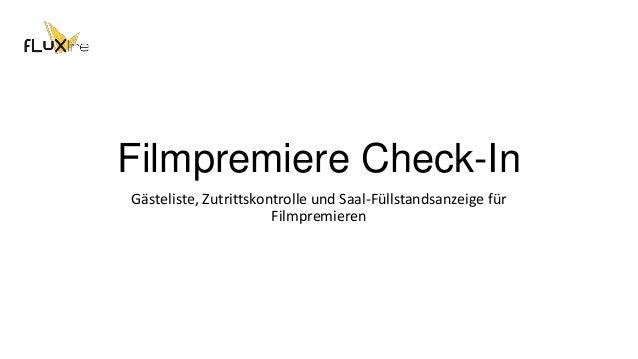 Filmpremiere Check-In Gästeliste, Zutrittskontrolle und Saal-Füllstandsanzeige für Filmpremieren