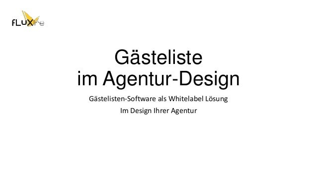Gästeliste im Agentur-Design Gästelisten-Software als Whitelabel Lösung Im Design Ihrer Agentur