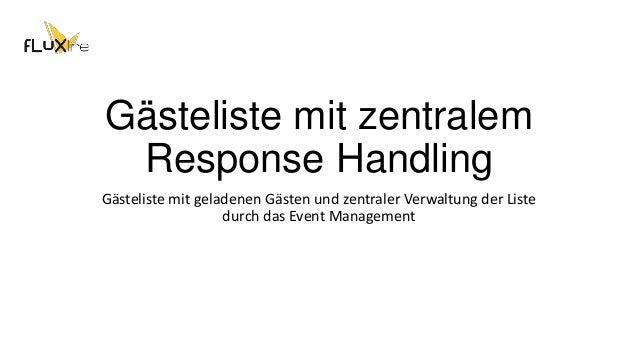 Gästeliste mit zentralem Response Handling Gästeliste mit geladenen Gästen und zentraler Verwaltung der Liste durch das Ev...