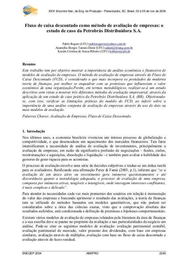 XXIV Encontro Nac. de Eng. de Produção - Florianópolis, SC, Brasil, 03 a 05 de nov de 2004 ENEGEP 2004 ABEPRO 2240 Fluxo d...