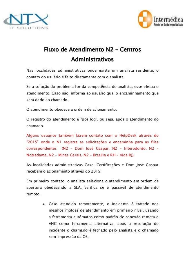 Fluxo de Atendimento N2 – Centros                        AdministrativosNas localidades administrativas onde existe um ana...