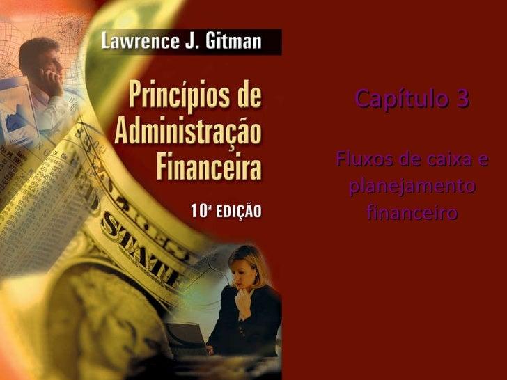 Capítulo 3 Fluxos de caixa e planejamento financeiro