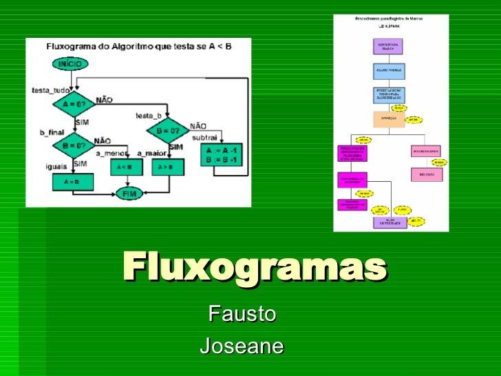 Fausto Joseane Fluxogramas