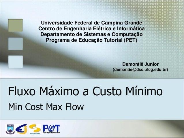 Universidade Federal de Campina Grande              Centro de Engenharia Elétrica e Informática               Departamento...
