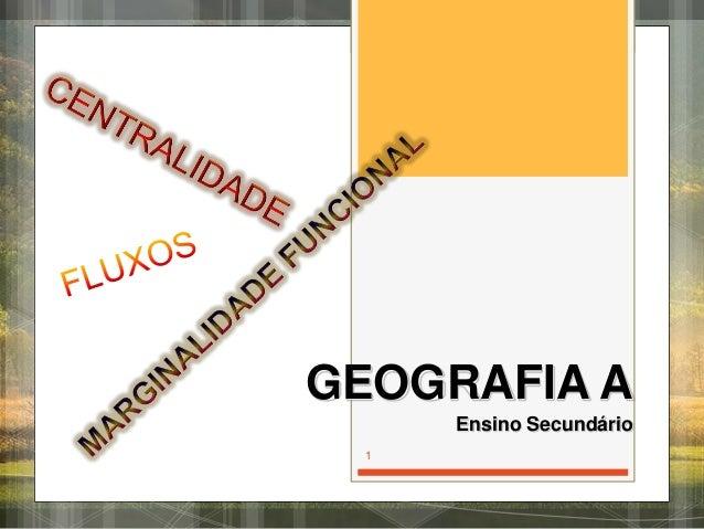 GEOGRAFIA A Ensino Secundário 1